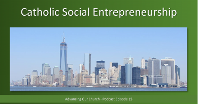 Advancing Our Church - Podcast Episode 15