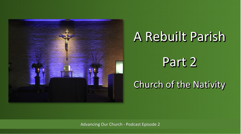 Advancing Our Church - Podcast Episode 2