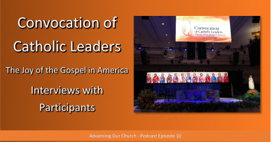 Advancing Our Church - Podcast Episode 10