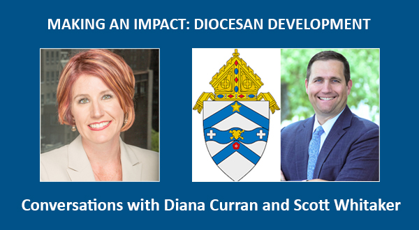 Making An Impact: Diocesan Development