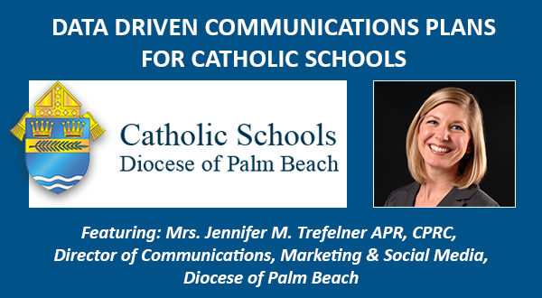 Data Driven Communications Plans for Catholic Schools