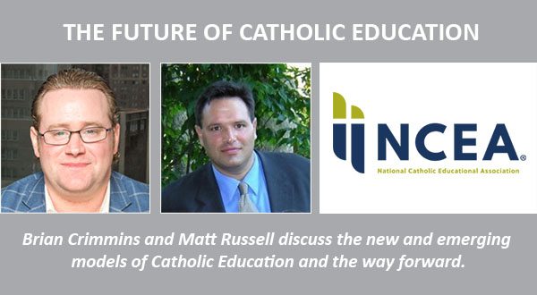 The Future of Catholic Education