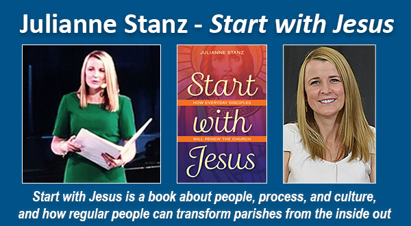 Julianne Stanz Start with Jesus