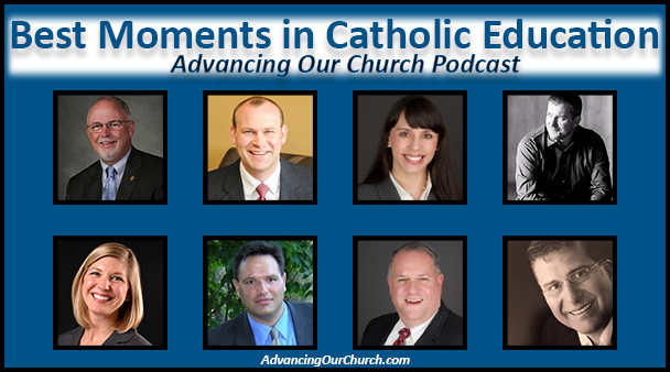 Best Moments in Catholic Education