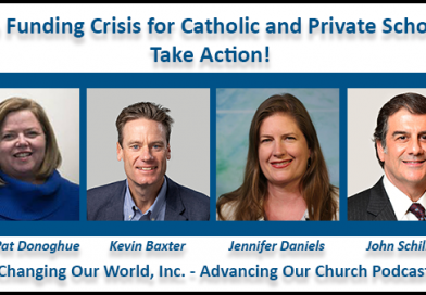 68. The Funding Crisis for Catholic and Private Schools: Take Action!