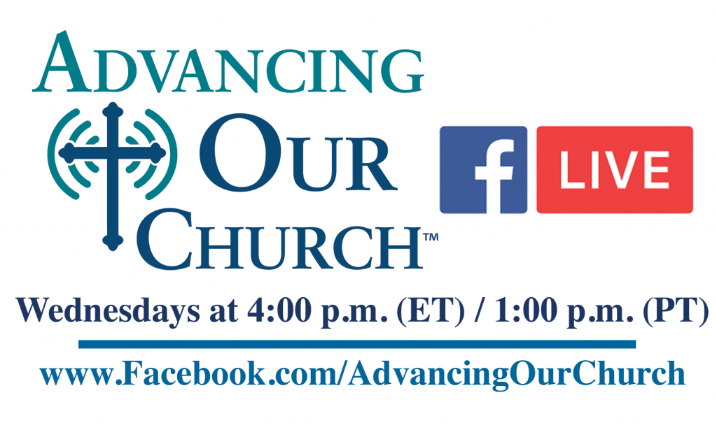 Advancing Our Church Live