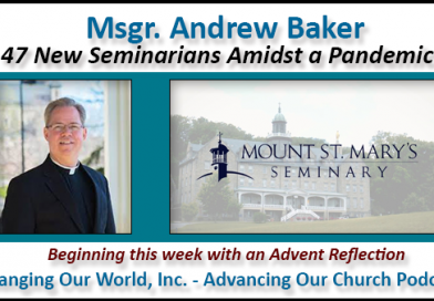 79. Msgr. Andrew Baker: 47 new seminarians amidst a pandemic
