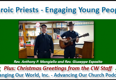 81. Heroic Priests – Engaging Young People