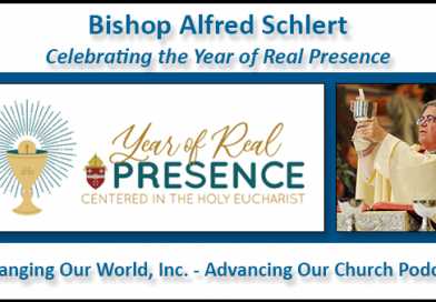 95. Bishop Alfred Schlert: The Year of Real Presence